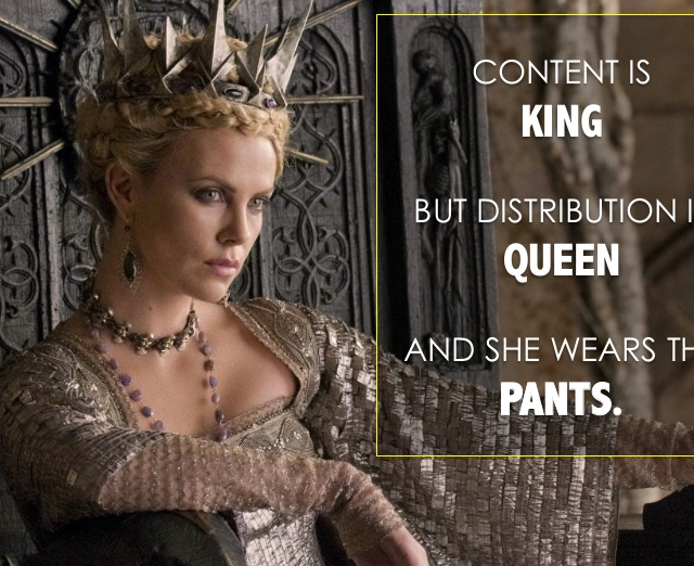 Content Distribution is Queen