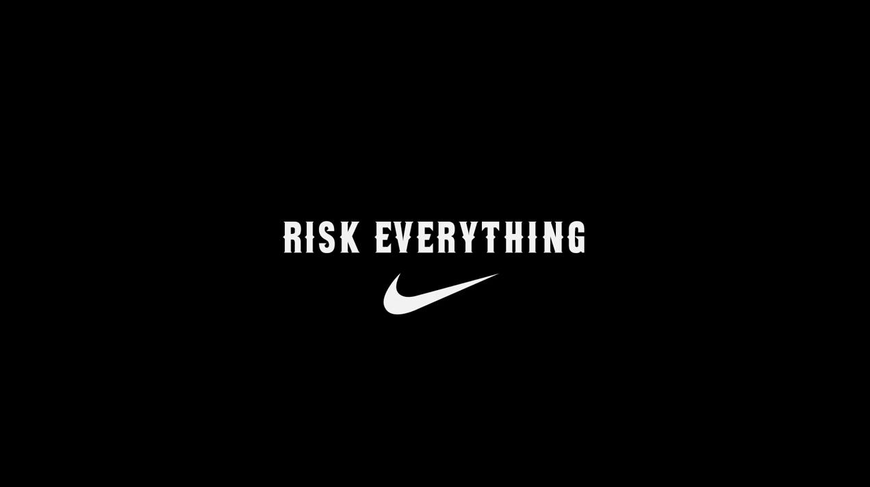 Nike_Risk_Everything