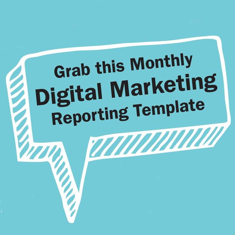 Monthly Digital Marketing Reporting Template