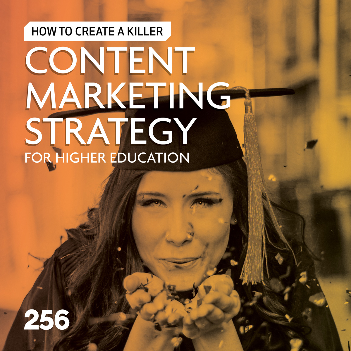 Content Marketing Strategy for Higher Education